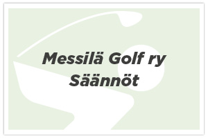 Messilä Golf ry – Säännöt